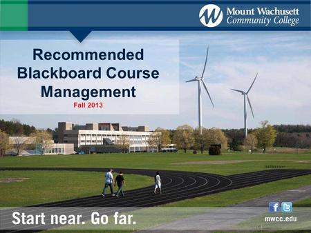 Recommended Blackboard Course Management Fall 2013.