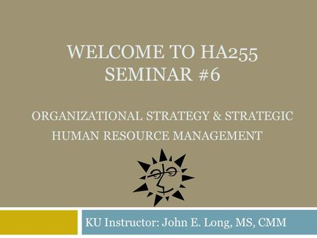 Organizational Culture and Human Resource Management