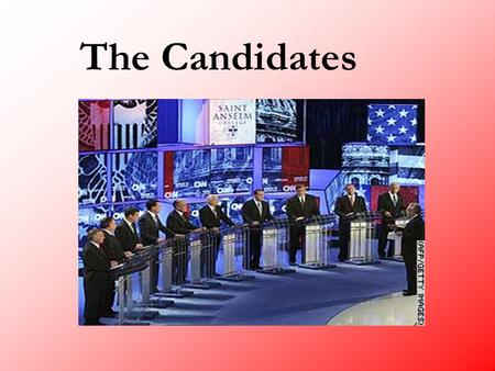 The Candidates. Who they are OccupationOccupation –Lawyers – 56 with JD, 49 practiced –Business – Various backgrounds, 7 with MBA –19 Career Politicians,