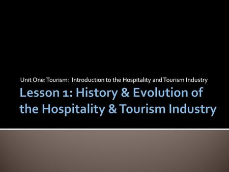 early history of hospitality industry A brief history of the hotel industry cyclical history of early hotel industry  special format for income statement and balance sheet for hospitality businesses.
