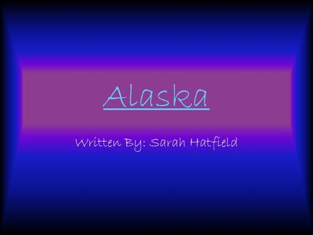 Alaska Written By: Sarah Hatfield State Flower adopted in 1917 It is called Forget Me Not In 1959 the flower was adopted as the official state flower.