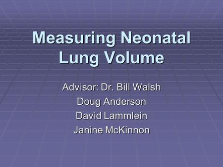 Measuring Neonatal Lung Volume
