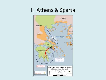 I. Athens & Sparta humanism: philosophical approach focusing on reason, freedom of thought, and nature over religion.