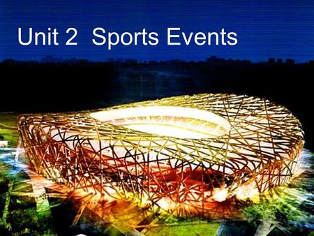 Unit 2 Sports Events.