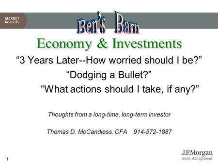 "1 ""3 Years Later--How worried should I be?"" ""Dodging a Bullet?"" ""What actions should I take, if any?"" Thoughts from a long-time, long-term investor Thomas."