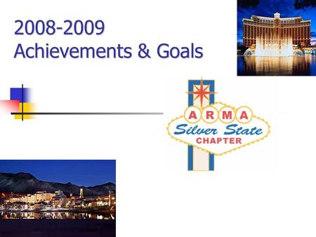 2008-2009 Achievements & Goals. Our Purpose To promote and advance the improvement of records and information management and related fields through study,