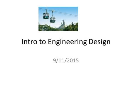 Intro to Engineering Design 9/11/2015. Creating Shortcuts Log onto the network – Your log in number is on your schedule – Your password is your Student.