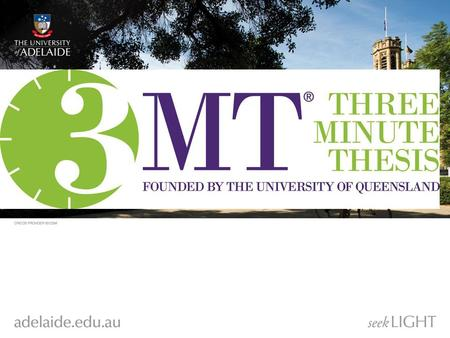 3MT The three minute thesis competition