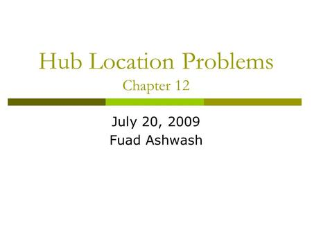 Hub Location Problems Chapter 12