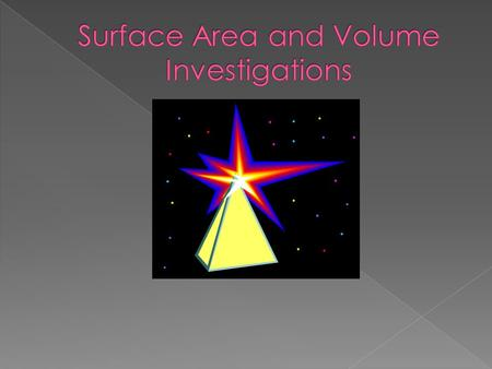  This unit will explore the surface area and volume of a variety of 3-dimensional shapes. Students will investigate volume by creating and comparing.