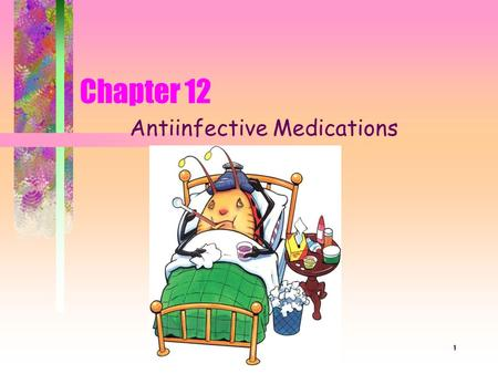 Antiinfective Medications