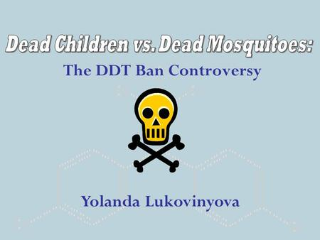The DDT Ban Controversy