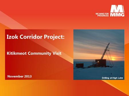 Izok Corridor Project: Kitikmeot Community Visit