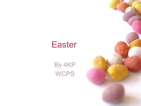 Easter By 4KP WCPS.