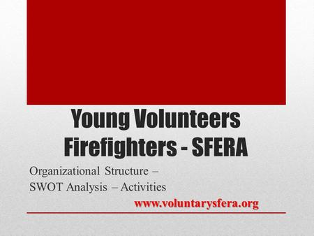 Young Volunteers Firefighters - SFERA
