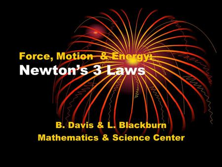 Force, Motion & Energy: Newton's 3 Laws