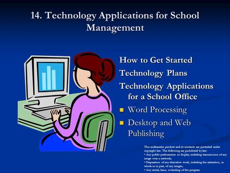 14. Technology Applications for School Management How to Get Started Technology Plans Technology Applications for a School Office Word Processing Desktop.
