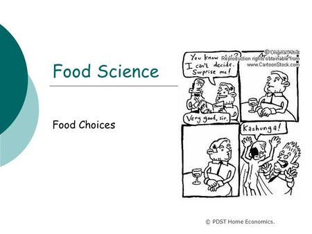 Food Science Food Choices © PDST Home Economics..