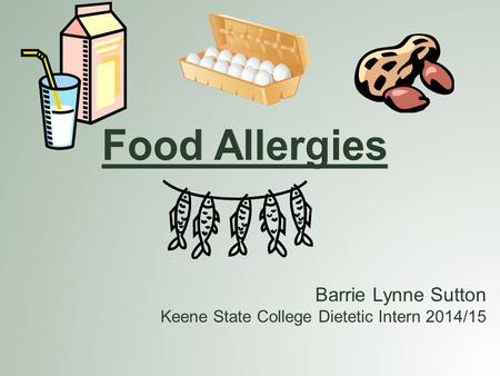 Barrie Lynne Sutton Keene State College Dietetic Intern 2014/15.