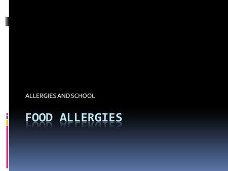 ALLERGIES AND SCHOOL. EATING OUT CAN BE HAZZARDOUS TO YOUR HEALTH  WHAT ?  CAN YOU GO OUT TO DINNER SAFELY?