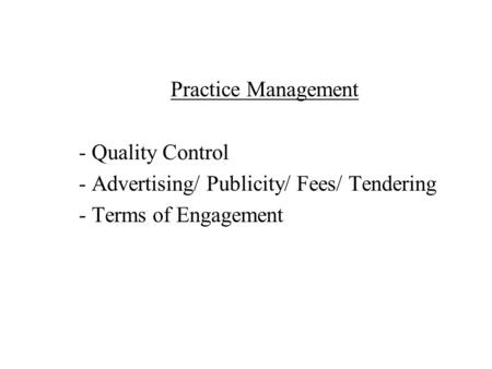 Practice Management Quality Control