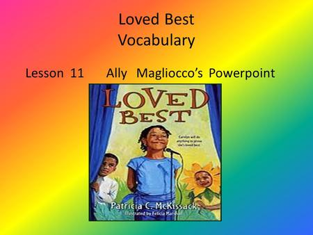 Loved Best Vocabulary Lesson 11 Ally Magliocco's Powerpoint.