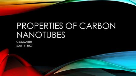 PROPERTIES OF CARBON NANOTUBES