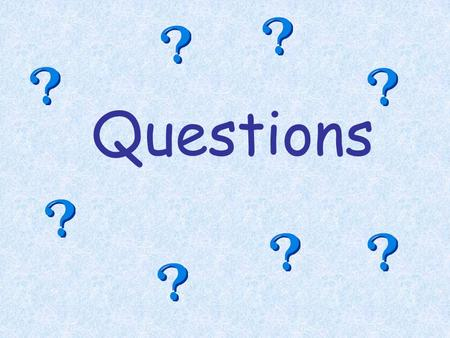 Questions. What is a question? Something that is asked A statement that needs a reply To ask for information Something you wonder about.