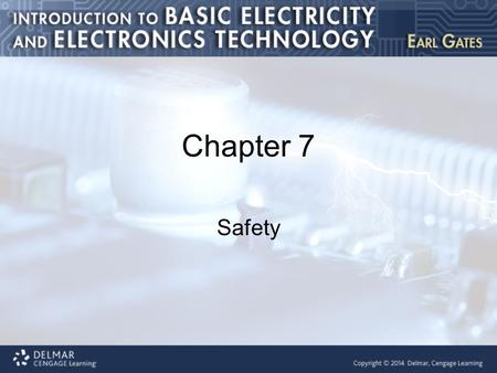 Chapter 7 Safety. Introduction This chapter covers the following topics: Dangers of electricity Preventive measures Electrostatic discharge Safety practices.