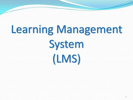 Learning Management System (LMS) 1. Funding for LMS & Training Activities May 2010 NACAA Board and Committee Chairs Approved Use of $1 Million for Training.
