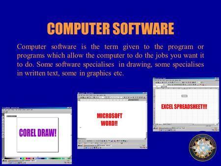 Computer software is the term given to the program or programs which allow the computer to do the jobs you want it to do. Some software specialises in.