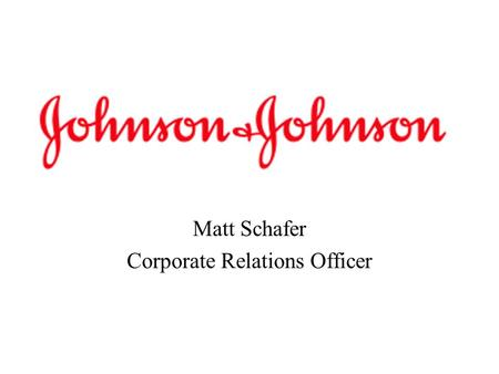 Matt Schafer Corporate Relations Officer. Tampered Products Extra Strength Tylenol Capsules.