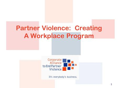 1 Partner Violence: Creating A Workplace Program.