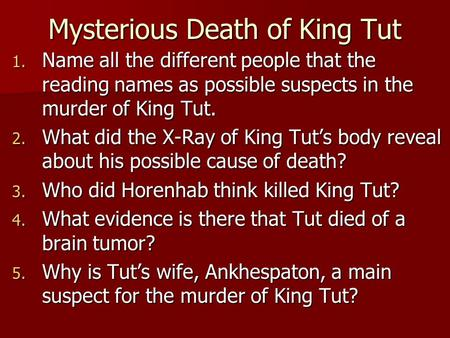 Mysterious Death of King Tut