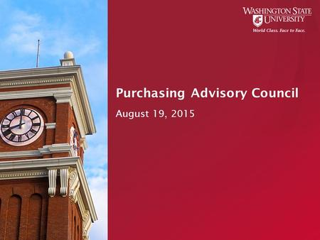 Purchasing Advisory Council August 19, 2015. Agenda Announcements  State of Washington mandatory training  Amazon Smile & Amazon.