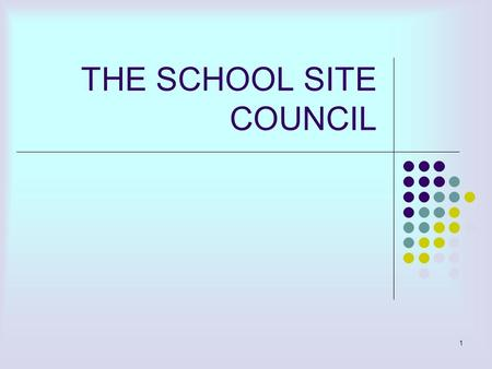 1 THE SCHOOL SITE COUNCIL. 2 WHAT IS A SCHOOL SITE COUNCIL, AND WHO ARE MEMBERS? The School Site Council (SSC) is an elected or selected group representative.