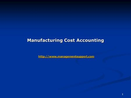 1 Manufacturing Cost Accounting