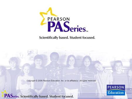 Copyright © 2006 Pearson Education, Inc. or its affiliate(s). All rights reserved.