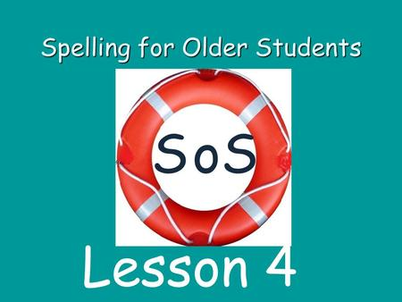 Spelling for Older Students SSo Lesson 4. Contents 1 Blend the words to make compound words. 2 Introduce sound and letter p. 3 Blend sounds to make word.