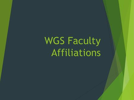 WGS Faculty Affiliations. Dr. Karey Harwood Coordinator of Women's & Gender Studies Interests Bioethics Feminist Ethics Reproductive Technologies Reproductive.