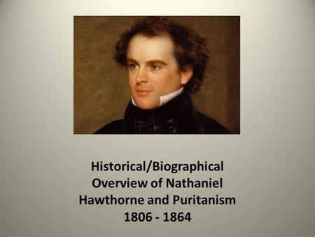"an overview of the religious connotations of nathaniel hawthornes work ""the minister's black veil,"" nathaniel hawthorne • ""the devil and tom   effective argument, including the use of religious connotations, imagery, and  allusions."