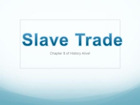 Chapter 8 of History Alive!. Dilemmas The southern colonies had enslaved Africans (Africans who worked on the plantations) At one point, West Africans.