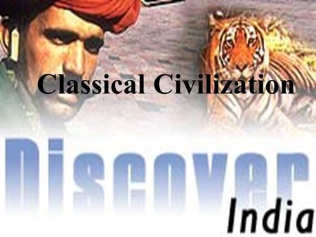Classical Civilization Topography of India Subcontinent of India is partially separated from the rest of the Asian continent by the Himalayas.