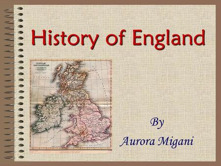 History of England By Aurora Migani. Origin of Britain... The first population of England was... CELTS. In prehistory Britain wasn't an island. It become.