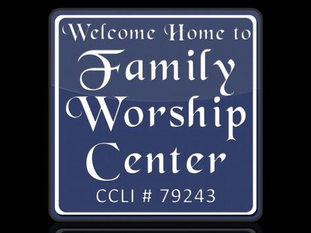 Welcome Home to CCLI # 79243. For I know the thoughts that I think toward you, says the LORD, thoughts of peace and not of evil, to give you a future.