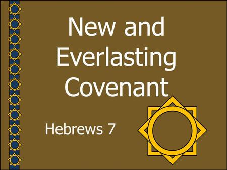 New and Everlasting Covenant