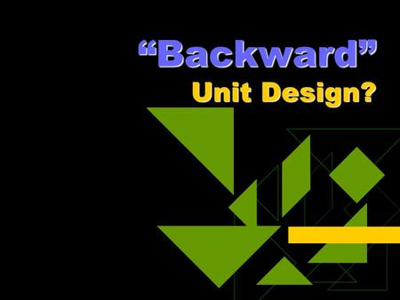 """Backward"" Unit Design?. Lesson Planning #1  Open teacher's edition.  Teach lesson.  Check off QCCs covered."