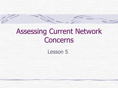 Assessing Current Network Concerns Lesson 5. CERT/CC Stats.