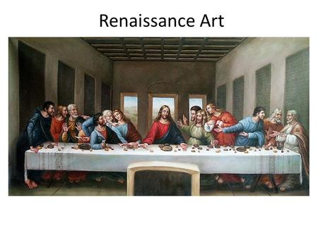Renaissance Art. How was Renaissance art different from art in the Middle Ages? Medieval Art (middle ages) – subjects had little or no expression, stiff.