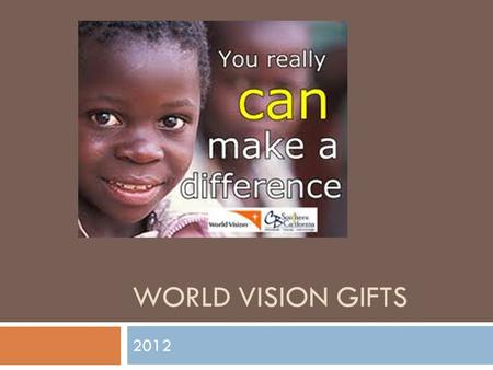 WORLD VISION GIFTS 2012. Total collected $35  Agricultural Pack.